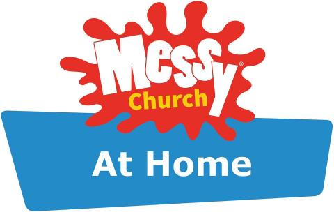 Messy Church at home - April-June downloadable sessions | Messy Church