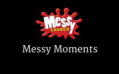 Messy Moments